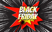 Inscription Black Friday On Background Burning Match, Explosion And Speed Lines. Hot Sale In Retro Style. Template For Use On Flyer, Poster, Booklet, Banner. Vector