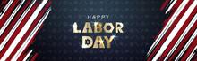 Labor Day September 2 Background,united States Flag, Greeting Card With Brush Stroke Background In United States National Flag Colors, Modern Design Vector Illustration