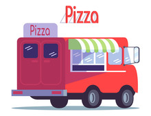 Pizza Food Truck Flat Vector Illustration. Ready Takeaway Meal Vehicle. Pizzeria Van. Street Food Car. Italian Cuisine Restaurant On Wheels Isolated On White Background