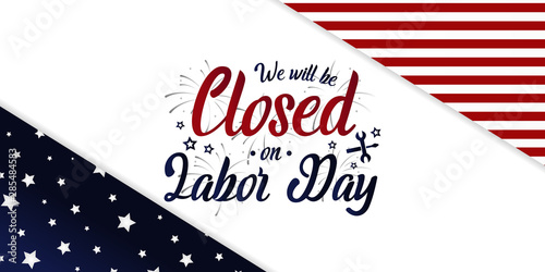 Poster Wall Decor With Your Own Photos We will be closed on labor day card or background. vector illustration.