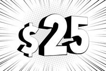 25$ Twenty Five Price Symbol. ...