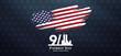 patriot day background, September 11, we will never forget, united states flag posters, modern design vector illustration
