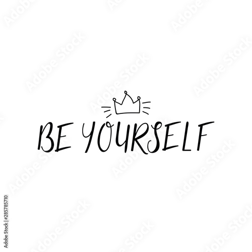 Be yourself Tablou Canvas