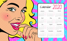 A Calendar For 2020 In The Style Of Pop Art With A Sexy  Woman With Squinted Eyes And Open Mouth. Vector Background In Comic Style Retro Pop Art.