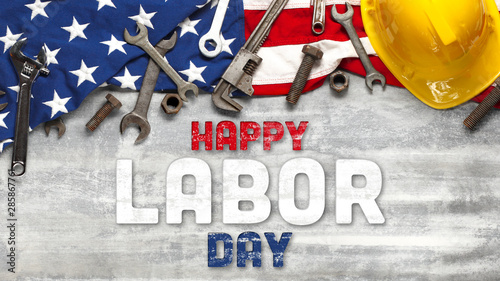 Poster Personal US American flag with work tools on worn white wooden background. For USA Labor day celebration. With Happy Labor Day text.