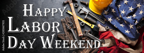 Poster Personal Happy Labor day background with construction and manufacturing tools with patriotic US, USA, American flag background - Happy Labor Day Weekend