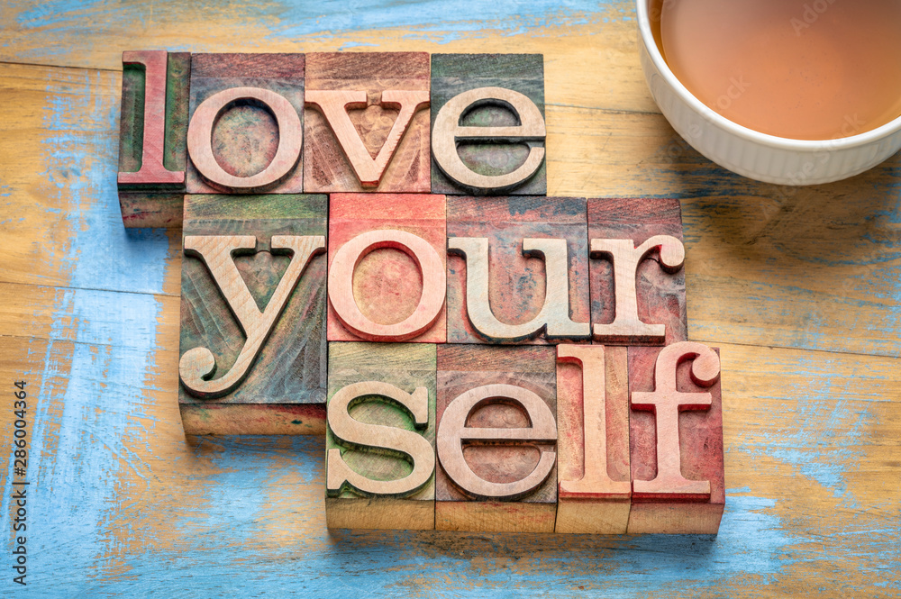 Fototapety, obrazy: love yourself word abstract in wood type, self respect concept