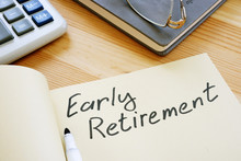 Business Photo Shows Hand Written Text Early Retirement