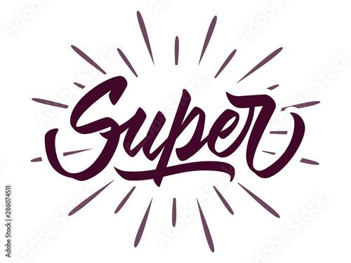 Fotografia  Super - hand lettering design