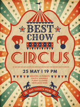 Circus Poster. Retro Placard Magic Invitation For Circus Mascarade Event Show Vector Template. Illustration Circus Poster, Placard Entertainment