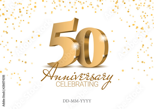 Obraz Anniversary 50. gold 3d numbers. Poster template for Celebrating 50th anniversary event party. Vector illustration - fototapety do salonu