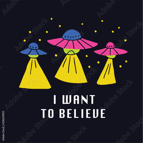 Photo I want to believe hand drawn doodle