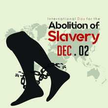 International Day For The Abolition Of Slavery, Foot With Broke Chain