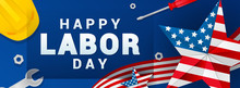 Happy Labor Day Banner Vector ...