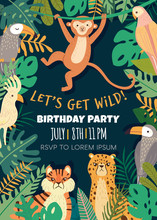 Birthday Invitation With With Tropical Animals And Bird In Jungle. Exotic Animals, Birds, Plants. Monkey, Leopard, Tiger, Parrot, Toucan. Greeting Card Template Vector Illustration