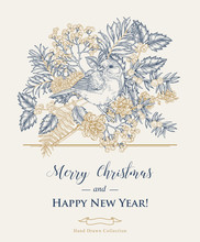 Christmas Card With A Bird And Winter Plants. Hand Drawn Tit, Holly, Pine Branch, And Elderberry. Vector Illustration. Vintage Engraving Style.