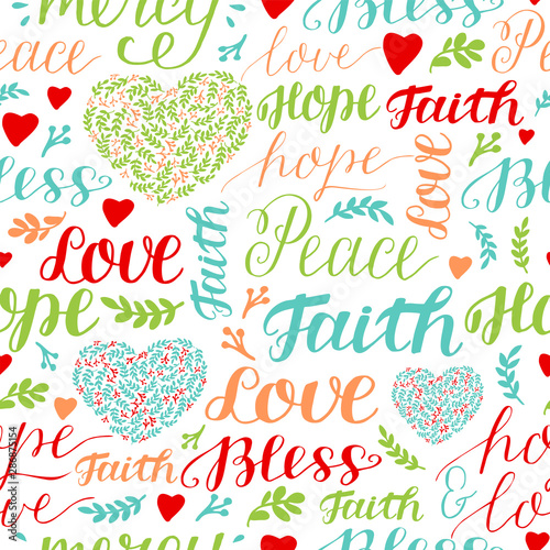 Seamless colorful pattern with hand lettering words Faith, hope, love, peace, bless, mercy. Wall mural