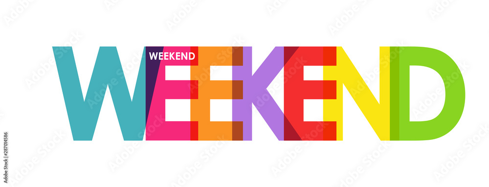 Fototapety, obrazy: WEEKEND. Color colorful banners, lower-case letters