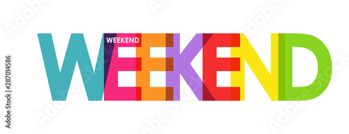 Obraz WEEKEND. Color colorful banners, lower-case letters - fototapety do salonu