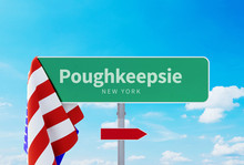 Poughkeepsie – New York. Road Or Town Sign. Flag Of The United States. Blue Sky. Red Arrow Shows The Direction In The City. 3d Rendering