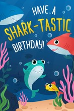 Have Shark-tastic Birthday Greeting Card Vector Illustration. Joyful Invitation To Birth Party Of Little Child In Marine Underwater Design Flat Style Concept