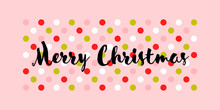 Christmas Postcard With Calligraphic Seasons Wishes On Multicolored Polka Dot Background