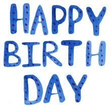 Happy Birthday Lettering. Wate...