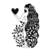 Long Hair Woman With Heart In Hand. You Are Limited Edition Lettering And Calligraphy Phrase.