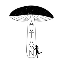 Vector Illustration With Woman Hugging Huge Mushroom. Stars And Grunge Dots. Autumn Lettering Word.