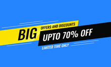 Sale Banner Template Design, Big Offers And Discounts For Website, Flyer, Card, Placard, Brochure, Advertisement, Print. Up To 70% Off. Limited Time Only. Best Offer. Vector Illustration.