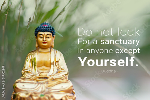 Do not look for a sancturay in anyone except yourself - buddha Canvas Print