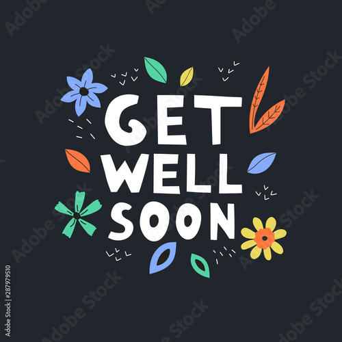 Vászonkép  Get well soon vector text on black background