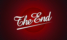The End Handwrite Title On Red Round Background. Old Movie Ending Screen. Vector Illustration