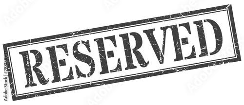 Canvastavla reserved stamp. reserved square grunge sign. reserved