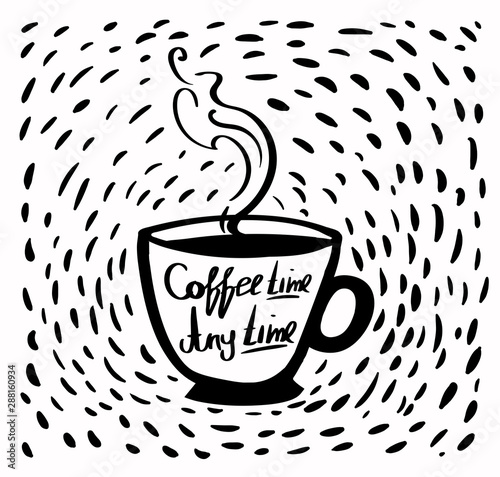 motivational quotes coffee time is any time black and white hand