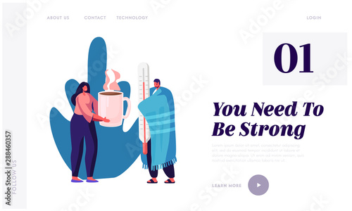 Fototapety, obrazy: Flu and Sickness Website Landing Page. Sick Person Having Cold. Ill Man Wrapped to Warm Plaid Holding Huge Thermometer Woman Giving Hot Drink, Illness Web Page Banner. Cartoon Flat Vector Illustration