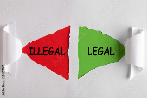 Photo  Legal illegal concept