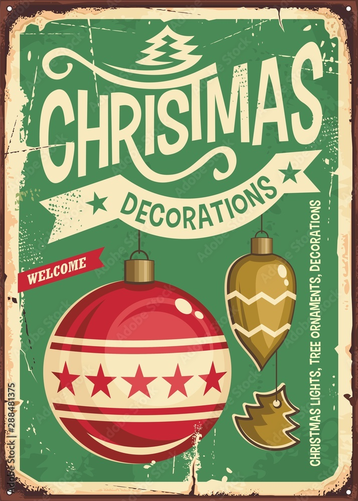 Fototapety, obrazy: Christmas ornaments sale vintage tin sign. Hanging Christmas baubles on retro green background. Festive decorations for holiday event. Vector illustration.
