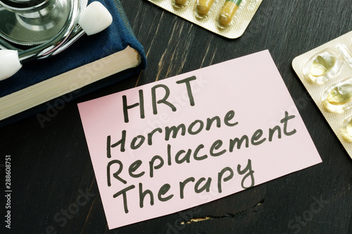 Photo Hormone replacement therapy HRT sign and stethoscope.