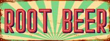 Root Beer. Vintage Metal Sign. Grunge Style