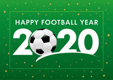 Happy Football Year 2020 Text ...