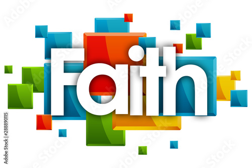 Faith word in colored rectangles background Wallpaper Mural