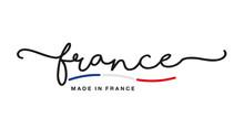 Made In France Handwritten Calligraphic Lettering Logo Sticker Blue White Red Flag Ribbon Banner Line Design