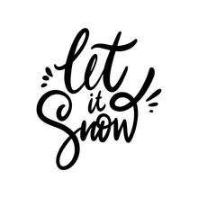 Let It Snow Phrase Hand Drawn ...