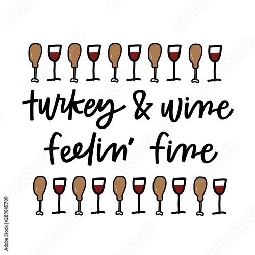 Fotografia  Turkey and wine, feeling fine