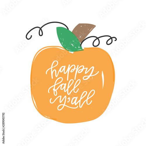 Happy Fall Y'all Fototapete