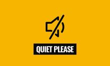 Quiet Please Vector Sign Board