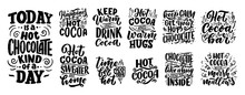 Set With Lettering Quotes About Hot Cocoa And Hot Chocolate For Posters Or Prints. Hand Drawn Christmas Signs For Cafe, Bar And Restaurant. Vector
