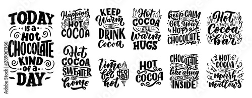 Set with lettering quotes about hot cocoa and hot chocolate for posters or prints Wallpaper Mural