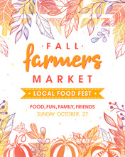 Autumn Fermers Market Banner With Leaves And Floral Elements In Fall Colors.Local Food Fest Design Perfect For Prints,flyers,banners,invitations.Fall Harvest Festival.Vector Autumn Illustration.